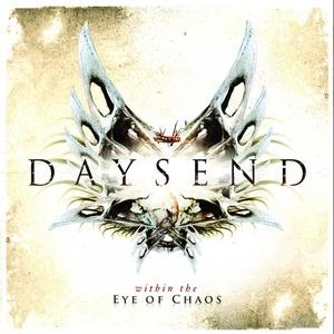 Daysend - Within the Eye of Chaos