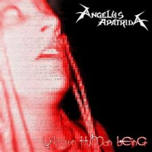 Angelus Apatrida - Unknown Human Being cover art