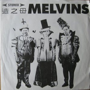 "Melvins - Outtakes From 1st 7"" 1986 cover art"