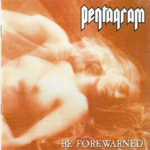 Pentagram - Be Forewarned cover art