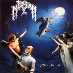 Messiah - Rotten Perish cover art