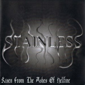 Stainless - Risen From the Ashes of Hellfire cover art