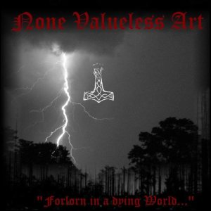 None Valueless Art - Forlorn in a Dying World... cover art