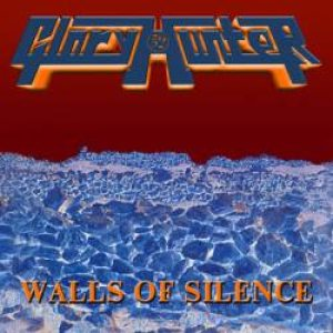 Glory Hunter - Walls of Silence cover art