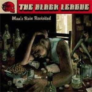 The Black League - Man's Ruin Revisited cover art