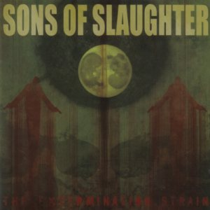 Sons Of Slaughter - The Extermination Strain cover art
