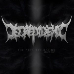 Decrepidemic - The Prophecy Begins cover art