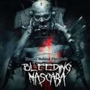 Bleeding Mascara - Beauty Behind the Mask cover art