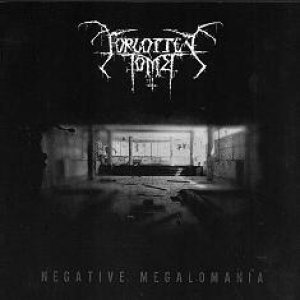 Forgotten Tomb - Negative Megalomania cover art