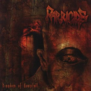 Parricide - Kingdom of Downfall cover art