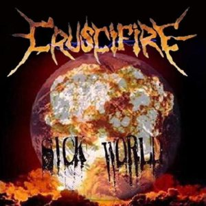 Cruscifire - Sick World cover art