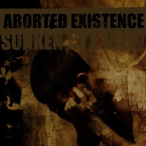 Aborted Existence - Sunken Eye View cover art