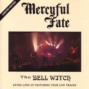 Mercyful Fate - The Bell Witch cover art