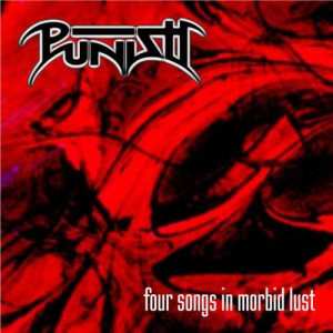 Punish - Four Songs in Morbid Lust cover art