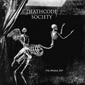 Deathcode Society - Ite Missa Est cover art