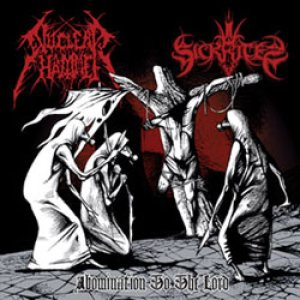 Nuclearhammer / Sickrites - Abomination to the Lord cover art