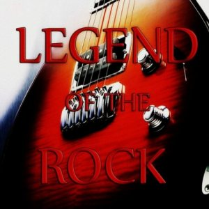 Various Artists - Legend of the Rock cover art