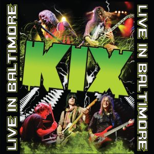 Kix - Live in Baltimoore cover art