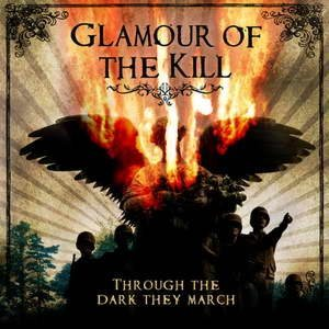 Glamour of the Kill - Through the Darkness They March cover art