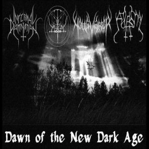 Nattsvargr / Infernal Damnation - Dawn of the New Dark Age cover art