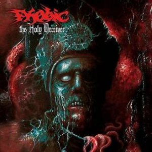 Phobic - The Holy Deceiver cover art