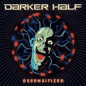 Darker Half - Desensitized cover art