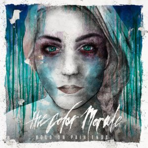 The Color Morale - Hold on Pain Ends cover art