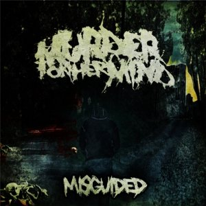 Murder on Her Mind - Misguided cover art