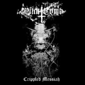 Witch Tomb - Crippled Messiah cover art
