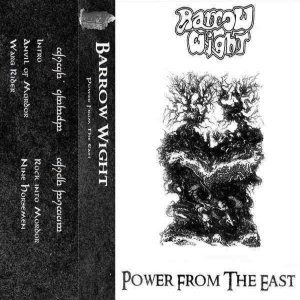 Barrow Wight - Power from the East cover art