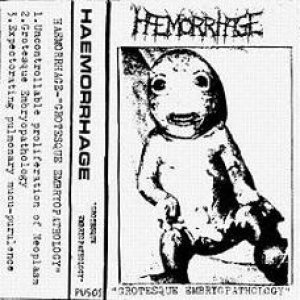 Haemorrhage - Grotesque Embryopathology cover art