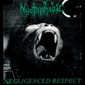 Nyctophobic - Negligenced Respect cover art