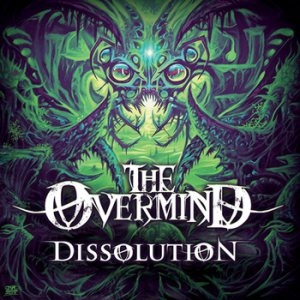 The Overmind - Dissolution cover art