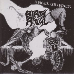 Birth Ritual - Angel Grinder cover art