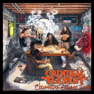 Criminal Element - Criminal Crime Time cover art
