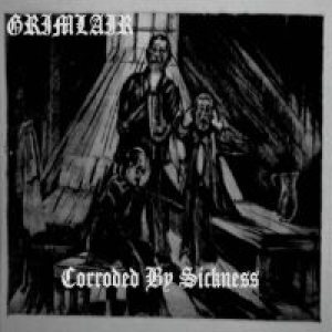 Grimlair - Corroded By Sickness cover art