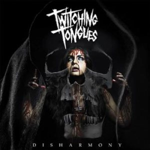 Twitching Tongues - Disharmony cover art