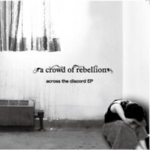 a crowd of rebellion - across the discord cover art