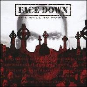 Face Down - The Will to Power cover art