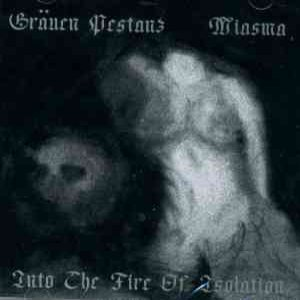 Grauen Pestanz - Into the Fire of Isolation cover art