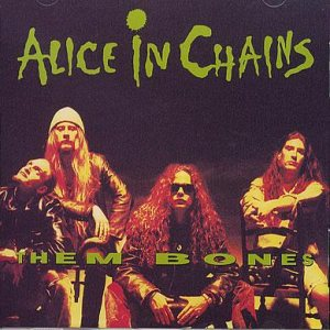 Alice In Chains - Them Bones cover art