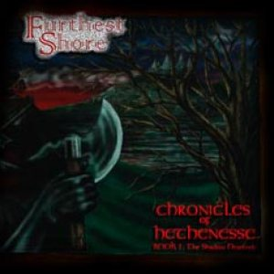 Furthest Shore - Chronicles of Hethenesse Book 1: the Shadow Descends cover art