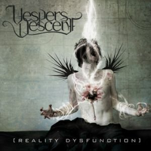 Vespers Descent - Reality Dysfunction cover art