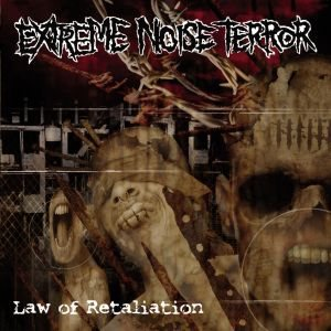 Extreme Noise Terror - Law of Retaliation cover art