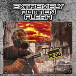 Extremely Rotten Flesh - The End cover art