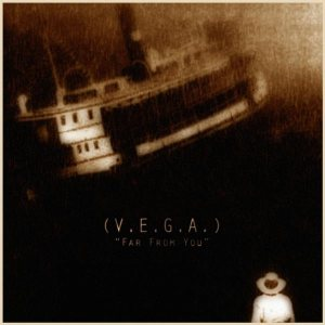 (V.E.G.A.) - Far From You cover art