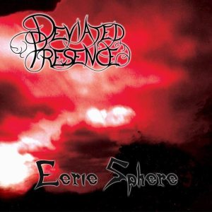 Deviated Presence - Eerie Sphere cover art