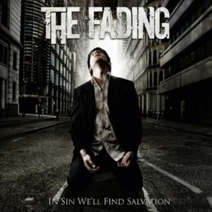 The Fading - In Sin We'll Find Salvation cover art