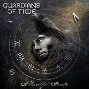 Guardians of Time - A Beautiful Atrocity cover art