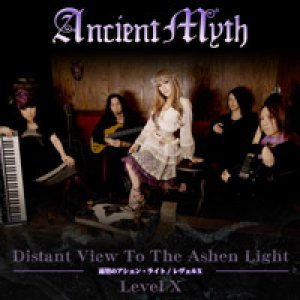 Ancient Myth - Distant View to the Ashen Light/Level X cover art